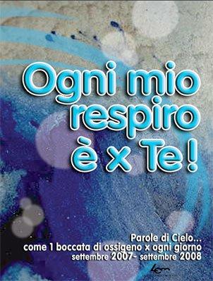 Ogni mio respiro per te! (2007-2008)
