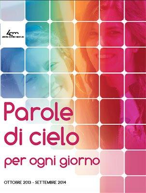 Parole di cielo (2013-2014)
