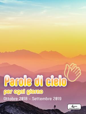 Parole di Cielo (2018-2019)